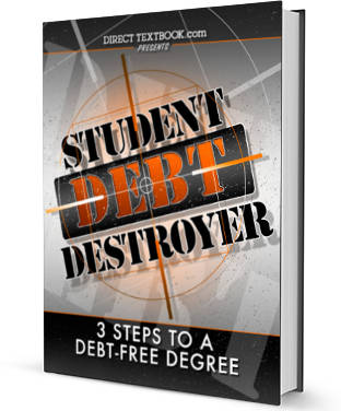Student Debt Destroyer: 3 Steps to a Debt-Free Degree