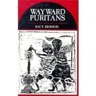 wayward puritans essay These keywords were added by machine and not by the authors this process is experimental and the keywords may be updated as the learning algorithm improves erikson, k t (1966) wayward puritans: a study in the sociology of deviance new york: wileygoogle scholar freidson, e (1970) profession.
