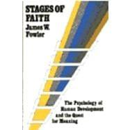 james fowlers stages of faith essay James fowler developed a theory of six stages in his 1981 book stages of faith where he describes how an individual's faith matures as they age.