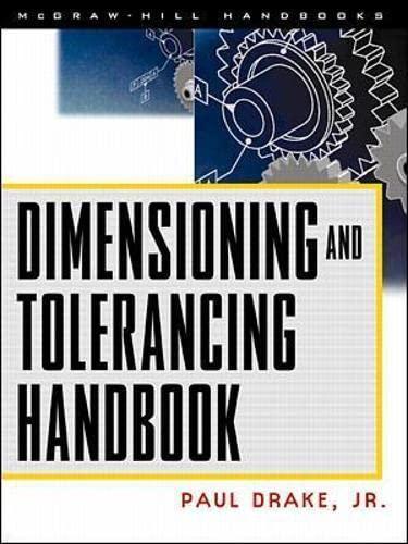 dimensioning and tolerancing handbook by paul drake jr pdf