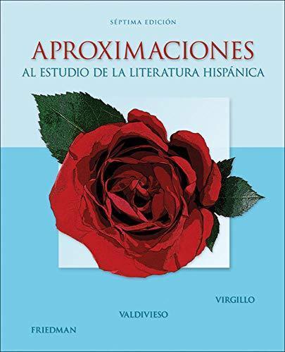 Aproximaciones al estudio de la literatura hispanica 7th edition.