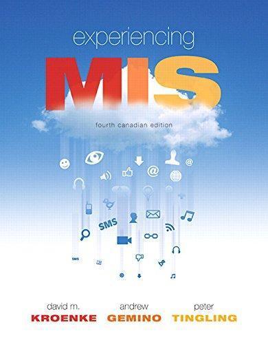 Experiencing MIS (5th Edition)
