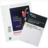 Isbn 9780134763293 Human Anatomy And Physiology Books A La Carte