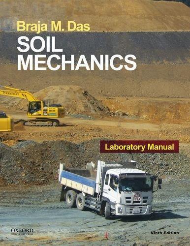 Isbn 9780190209667 soil mechanics laboratory manual 9th for Soil dictionary