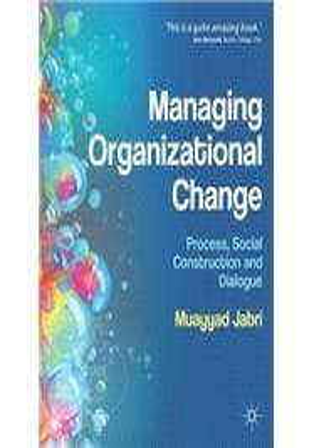 managing organizational change process social construction and dialogue pdf