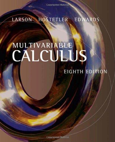 Calculus, Eighth Edition(2006), by Larson, Hostetler, Edwards ISBN 9780618503001