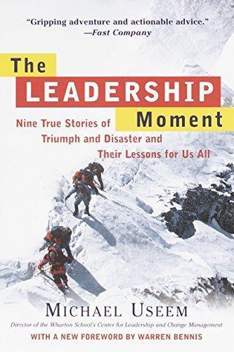 The leadership moment michael useem