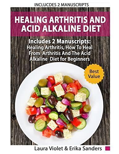 ODNW*DOWNLOAD Healing Arthritis And Acid Alkaline Diet