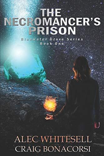 Fdst*DOWNLOAD The Necromancer's Prison (Bluewater Grove) ePub pdf