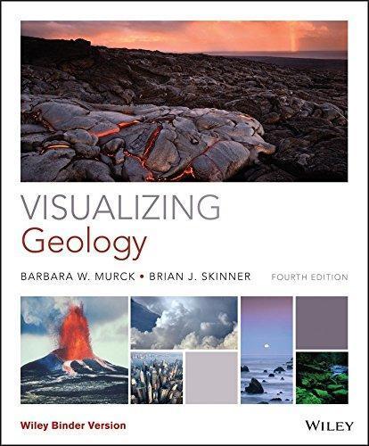 Visualizing Geology 4e Binder Ready