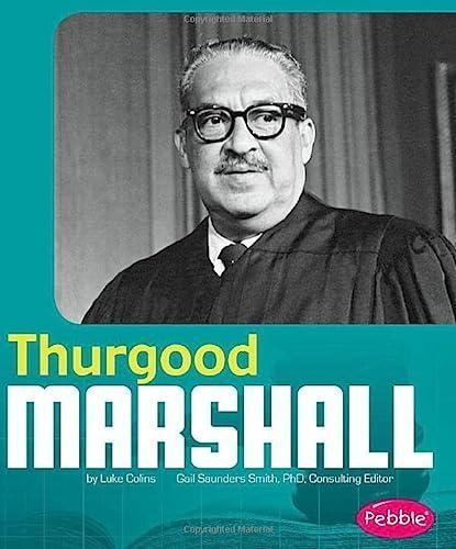 Thurgood Marshall Essays Examples - Free Topics and Samples on Thurgood Marshall