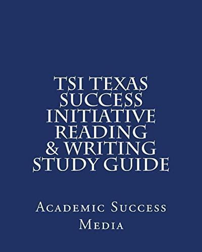 TSI Texas Success initiative Reading and Writing Study
