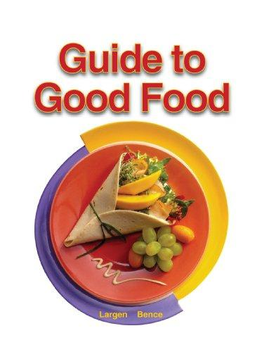 Guide To Good Food Textbook Largen Bence
