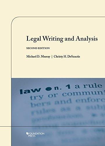 legal writing and analysis murray desanctis insurance
