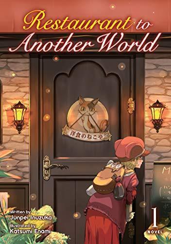 Lstk*DOWNLOAD Restaurant to Another World (Light Novel) Vol  1 ePub