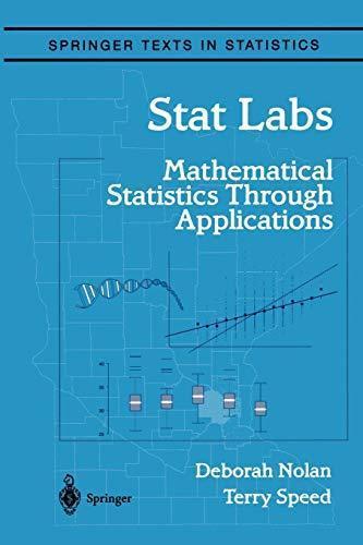 Springer Texts in Statistics: Stat Labs : Mathematical Statistics Through...