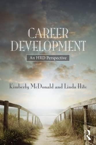 Career Development : A Human Resource Development Perspective by Linda Hite a…